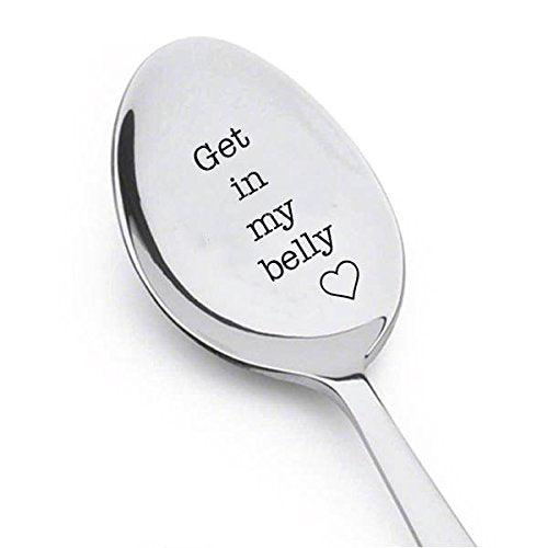 Get In My Belly - Gift for Dad - Austin Powers Quote - dad birthday gift - Movie Quote Unique Gift - Funny Gift - Engraved Spoon - Lover Gift Idea - Funny food gift - father's day gift