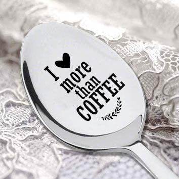 I Love More Than Coffee vintage stamped spoon. Stamped Spoon for Valentines Day. Great Gift for Men, Women. Perfect for the Coffee Lover. Dazzling Design. Keepsake Gift.#SP_025 - BOSTON CREATIVE COMPANY
