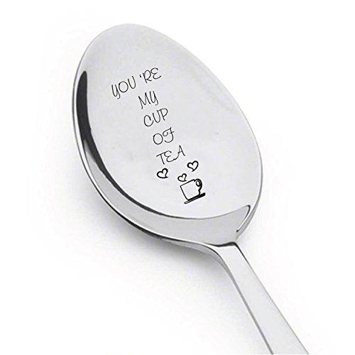 Youre My Cup of Tea Spoon - Spoon For Hot Tea - Flatware for Dining & Entertaining