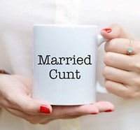 Ideas from Boston- MARRIED CUNT mugs, Fucking quotes, Gift For friends, Funny proposals, Mugs for cunt, Ceramic coffee mugs, Married bitch cup.