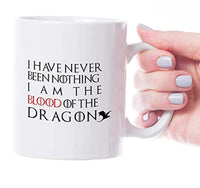 Ideas from Boston- Game of thrones mugs, Ceramic coffee Mugs I HAVE NEVER BEEN NOTHING I AM THE BLOOD OF THE DRAGON, GOT Gifts, Game of throne party decoration, Best Coffee Mugs.