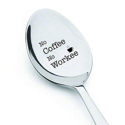 No Coffee No Workee - Gift Idea Under 20 - Co Worker Gift - I Need Coffee - Coffee Spoon - Morning Spoon - gifts for mom - personalized coffee spoon - best grandparent gifts - best dad items - BOSTON CREATIVE COMPANY