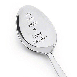 All You Need Is Love & Coffee Spoon - Prefect Gift idea for Coffee Lovers - Spoon Gift - BOSTON CREATIVE COMPANY