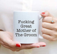 Ideas from Boston- FUCKING GREAT MOTHER OF THE GROOM, Best MOG, Gift For Mom of groom, Funny proposals, Mugs for Groom's mother, Ceramic coffee mugs, Mother of Groom cup.