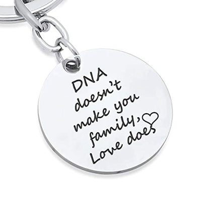 Step Parent Keychain Gifts DNA Doesn't Make You Family Love Does Adoption Kids Keychain for Stepmom and Step Father Stepdaughter Son in Law Daughter in Law Stainless Steel keyrings