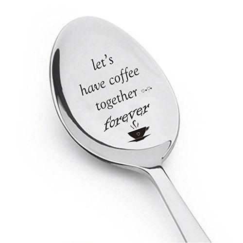 Let's Have Coffee Together Forever- Stainless Steel Spoons - BOSTON CREATIVE COMPANY