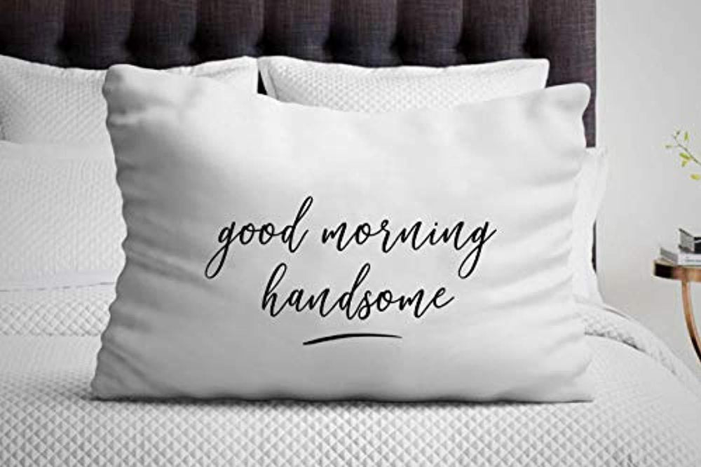 Gift for men| Best Friend Gift Ideas | Ideal Teen Gift for Best Boyfriend | Good Morning Handsome Pillow Cover