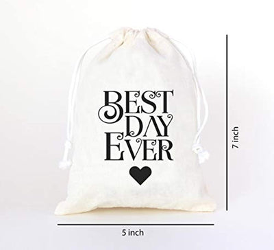 The Best Day Ever Wedding guest thank you favor gift bag Cotton Muslin Drawstring Bags for Bridal Shower