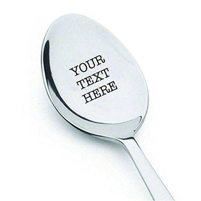 Customized spoon - Your Text Here - High Quality stainless steel spoon - BOSTON CREATIVE COMPANY