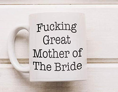 Funny Coffee Mug Gift For Bride's Mother