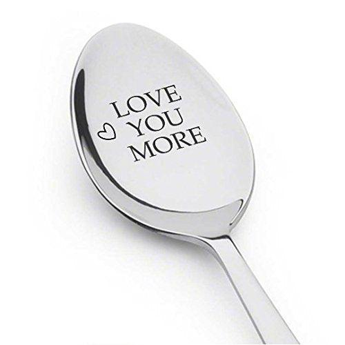 "Husband birthday ! husband gift !Spoon gifts ! husband wedding gift ! Phrasing - "" Love you more"" - BOSTON CREATIVE COMPANY"