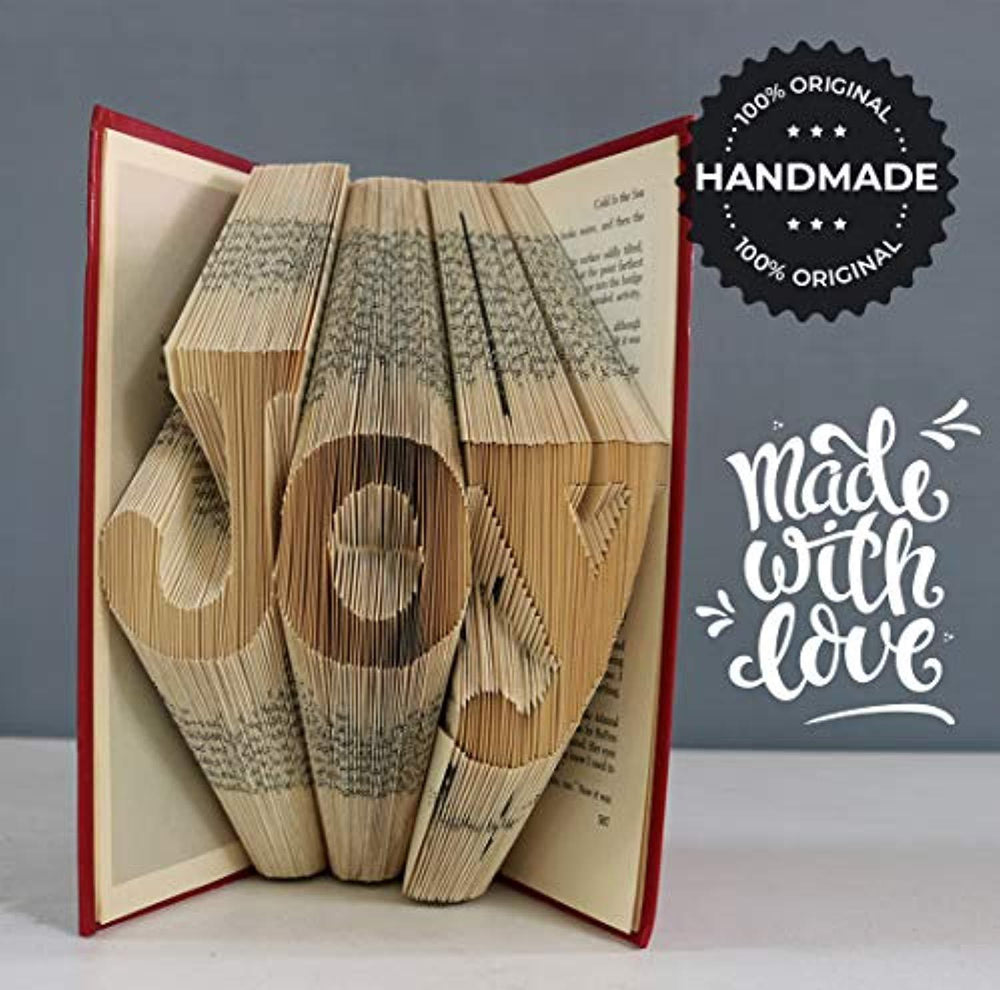 Joy Folded Book Art - Folded Book Pattern - Handmade Gift for House Warming - Birthday Father's Day Gift - Wedding Anniversary Presentation - Lovable Remembrance for Loved One - Book of Joy.