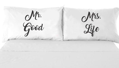 Pillow Cases - Wedding Gifts - Bedroom Decor - Unique Gifts - Mr Good and Mrs Life Couple pillow case his and hers pillows - BOSTON CREATIVE COMPANY