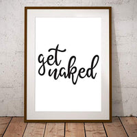 Funny Wall Decor|Get Naked Bathroom Poster for Friends |Best friend gifts