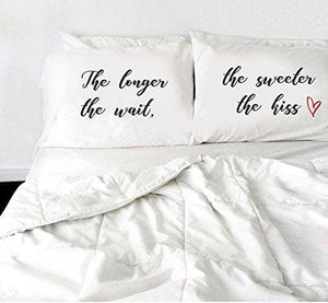 Decorative Pillow Covers - Funny Gifts - Bedroom Decor - The longer the wait, the sweeter the kiss Pillow - BOSTON CREATIVE COMPANY