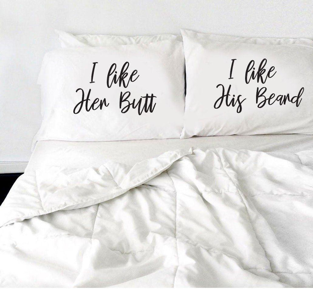 Funny Gifts - Engagement Gifts - Bedroom Decor - Wedding Gifts - Anniversary Gifts - I like her butt I like his Beard Pillow Cases - set of 2 - BOSTON CREATIVE COMPANY