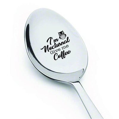 Coffee lover gifts - Unique gifts - I'm nocturnal give me coffee spoon - Engraved spoons - Friendship spoons - Going away gifts - Gifts for a friend - 7 Inches - BOSTON CREATIVE COMPANY