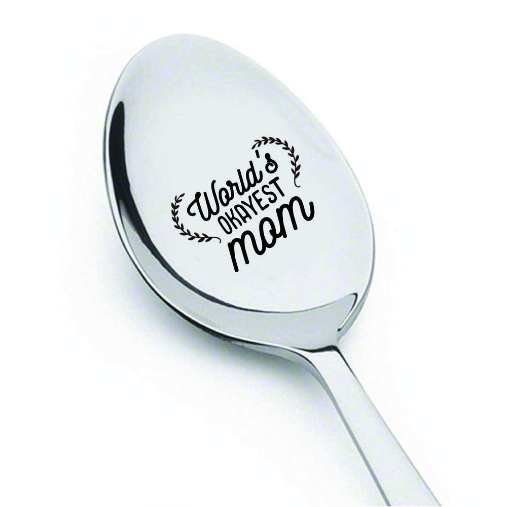 Mothers day gifts - Gag gifts - Engraved spoon - Funny gifts for mom - World's okayest mom -7 inches - BOSTON CREATIVE COMPANY