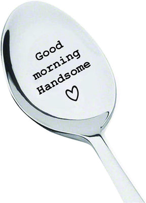 Wedding Anniversary Gifts - Funny Gifts - Good Morning Handsome - Birthday Gifts - Husband Gifts - Gifts for Boyfriend - Personalized for Men - 7 Inch Engraved Coffee Spoon