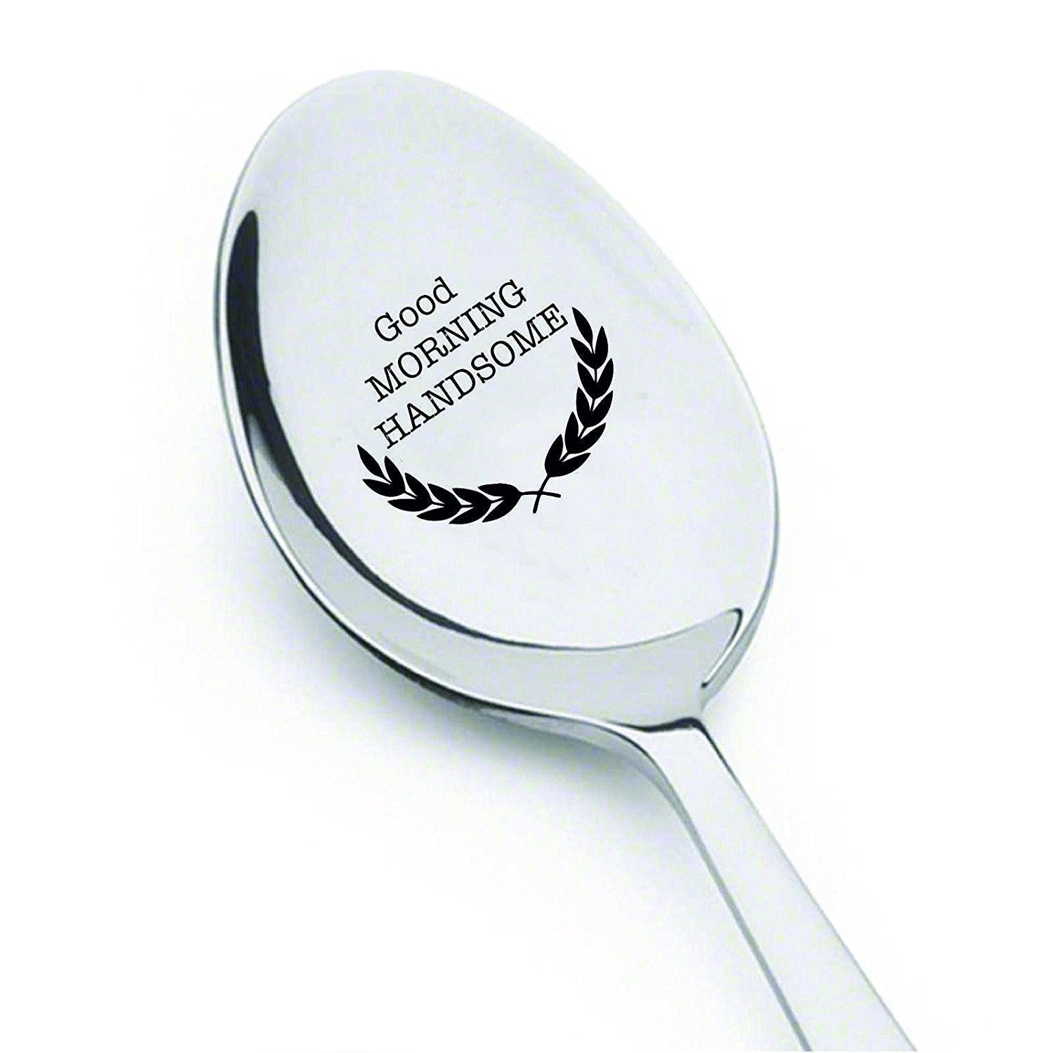 Good morning Handsome - Engraved Coffee spoon - Silverware Spoon - BOSTON CREATIVE COMPANY