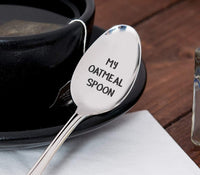 My Oatmeal Engraved Spoon For Cereal Lovers Healthy Eating Fitness Goals Foodie Oats Spoon Gift My oatmeal Gift Food Lovers Gift Idea