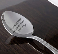 Drink Coffee Watch Hockey Engraved Stainless Steel Spoon  Gifts For  Best Friend Valentine On Birthday special occasion