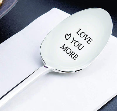 "Husband birthday ! husband gift !Spoon gifts ! husband wedding gift ! Phrasing - "" Love you more"""