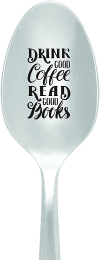 Drink Good Coffee Read Good Books  Graduation Gifts  Moving Away Gifts Engraved spoons