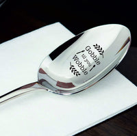 Gobble till you wobble- engraved spoon- coffer lover- engraved silver ware by Boston creative company