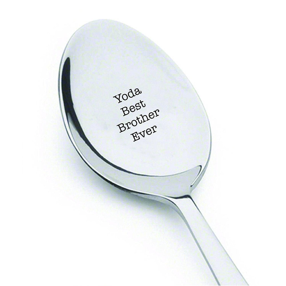 Yoda Best brother Ever - engraved spoon - brothers Gift - brother Birthday gift - Best Selling Item - Star Wars Gift under 20 - Customized spoon - Christmas Gift for him#SP_008 - BOSTON CREATIVE COMPANY