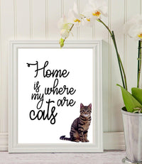 Wall art - Home is where my cats are - Cat Lovers Art - Room decor - Funny Quote Art - Gift for Pet Lover - Cat Quote Print - Crazy Cat Lady - Wall Hanging - pet memorial gifts - Housewarming Gift - BOSTON CREATIVE COMPANY