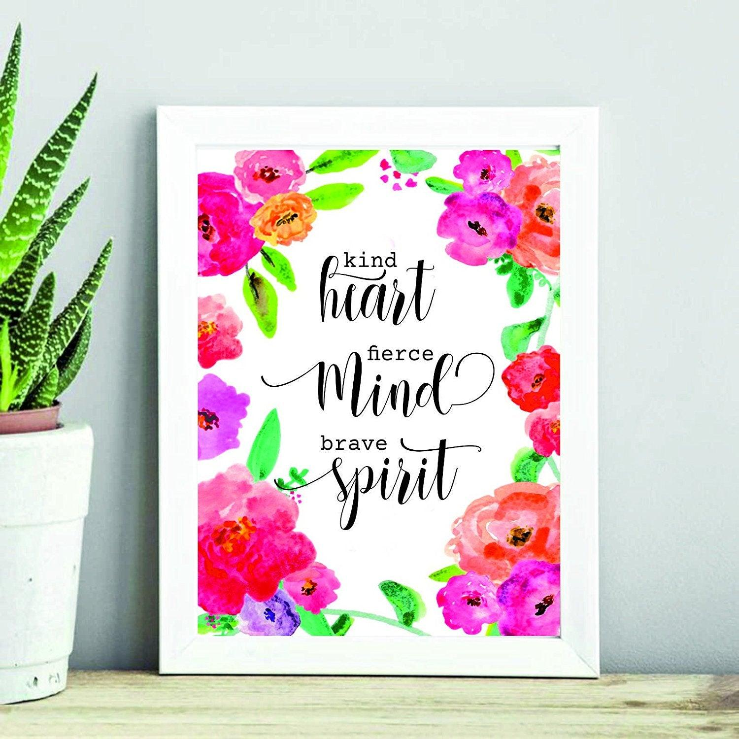 Motivational Print - Kind heart fierce mind brave spirit - living room - Floral Print - Inspirational Quote - Home Decor - Office Decor - Printable Decor - Calligraphy Art - positive quotes - kind - BOSTON CREATIVE COMPANY