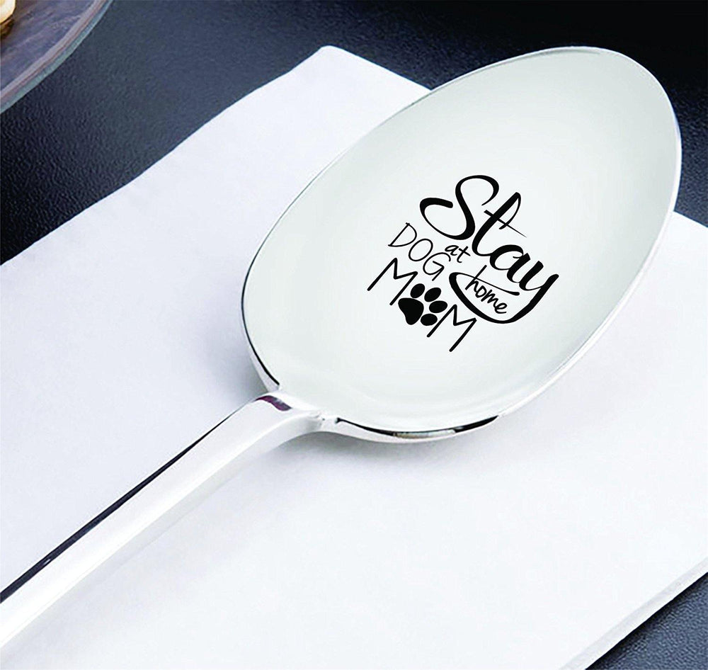 Animal lover gifts - Mothers day gifts - Engraved spoon - Unique gifts - Stay at dog home - 7 inches - BOSTON CREATIVE COMPANY