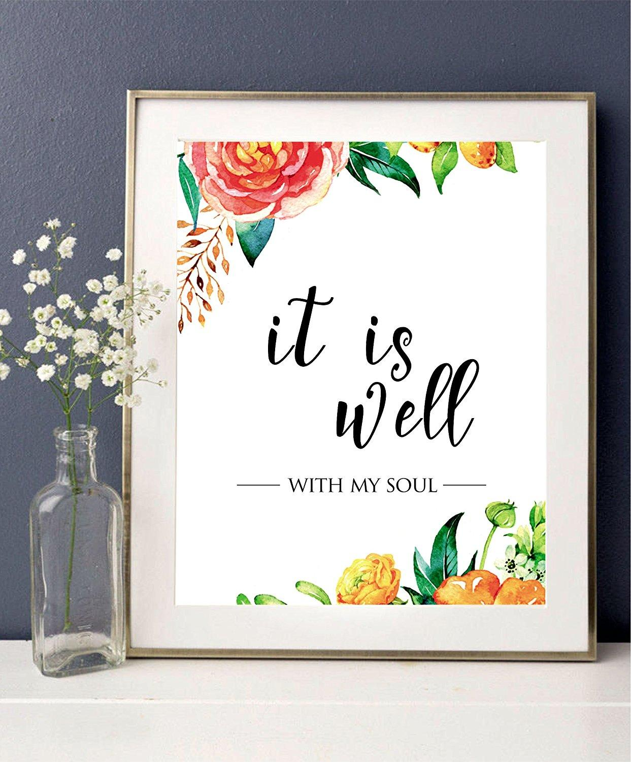 graphic relating to Printable Quotes to Frame named It is very well with my soul - Printable quotation, Christian Wall Print - wall artwork decor - marriage artwork - Scripture Print - floral offers - Property decor