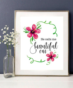 He calls me beautiful - Christian wall art - Scripture wall art - Nursery girl art - printable art - Floral wall art - Girls Room Decor - BOSTON CREATIVE COMPANY