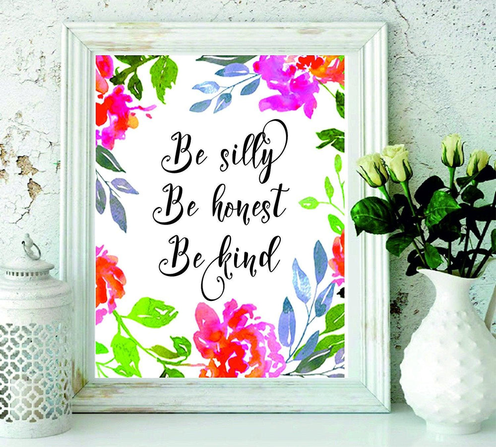 Be Silly Be Honest Be Kind- Kids Room Teen Wall Art - Teen Girls Bedroom Decor - BOSTON CREATIVE COMPANY