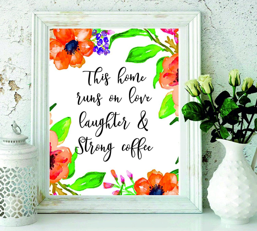 This home runs on love and laughter - Home décor - Inspirational print - Home print - Family quote - Kitchen decor print - Wall Decor - Family Printable Wall Art - BOSTON CREATIVE COMPANY