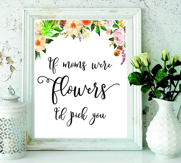 Wedding Flowers Quote: Gifts For Mom