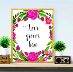 Love Grows Here Wall art decor-beautiful lovely quote - Bedroom wall decor idea-wedding gift- Home decor wall art-love sign-unique gifts- wall art Floral Print- Happy lovely Quotes - Valentines - BOSTON CREATIVE COMPANY