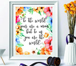 Mother's Gift - To The World You Are A Mother - gifts for women - Watercolor Print - Mothers Quote - gifts for mom - Calligraphy Print - room decor - Last Minute Gift - Mom Gift #WP#55 - BOSTON CREATIVE COMPANY