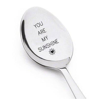 Engraved Coffee or Tea Spoon - You Are My Sunshine Gift for Her from Him - Lovers Gift - Anniversary and Special Birthday Gift Ideas - Gifts for Women