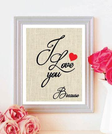 Framed Burlap Print - I Love You Because - Valentines Day - Anniversary - Mothers Day - BOSTON CREATIVE COMPANY