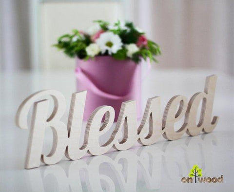 Wooden Blessed Sign - Free Standing Letters.