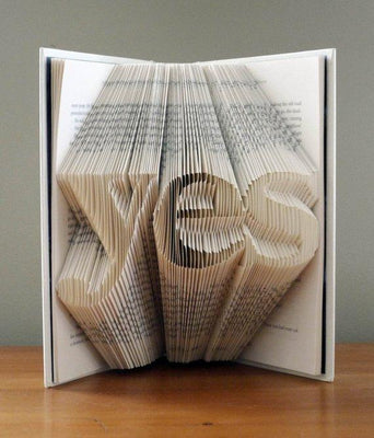 Folded Book Art - Yes - Inspirational - Book Sculpture - Unique Gift - Best Selling Item - BOSTON CREATIVE COMPANY