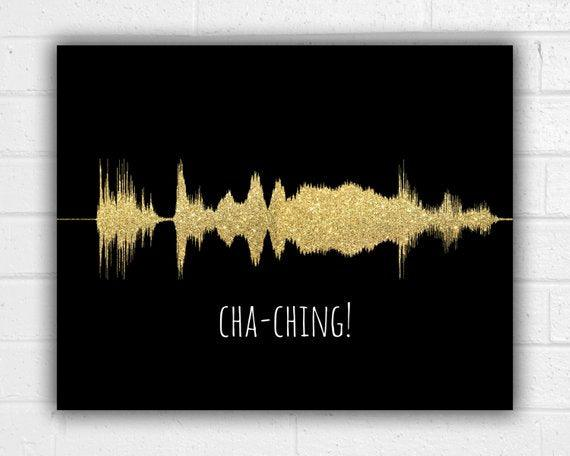 Cha Ching Sound Wave Art Print Entrepreneur Small Business Motivation - BOSTON CREATIVE COMPANY