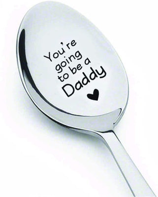 You're Going To Be Daddy Best Selling Spoon Gift
