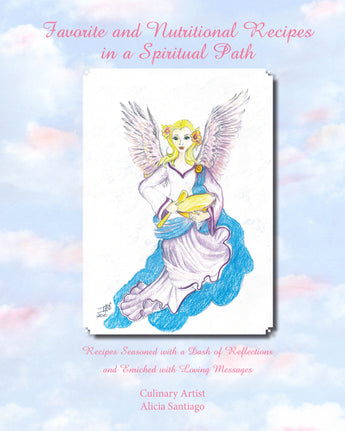 Favorite and Nutritional Recipes in a Spiritual Path