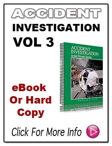 ACCIDENT INVESTIGTION IN THE PRIVATE SECTOR Volume Three E-Book!