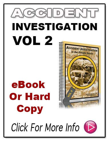 ACCIDENT INVESTIGTION IN THE PRIVATE SECTOR E-Book!