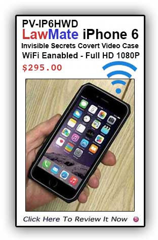 A Best Seller! LawMate iPhone 6 Covert Video Case! WiFi-1080p